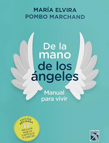 De la mano de los ángeles – Manual para vivir