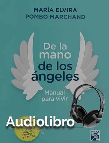 Audio Libro De la mano de los ángeles – Manual para vivir