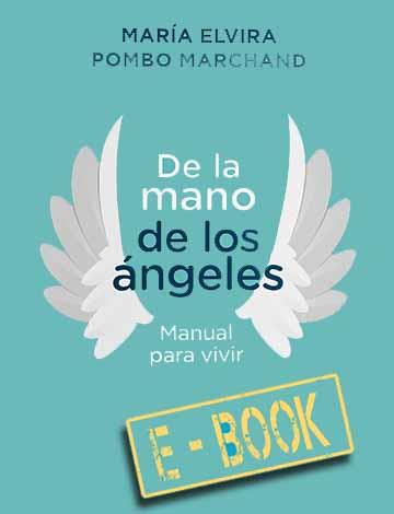 E-Book De la mano de los ángeles – Manual para vivir